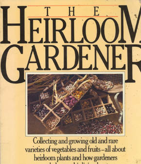 The Heirloom Gardener